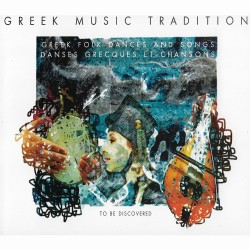 GREEK MUSIC TRADITION-GREEK FOLK DANCES AND SONGS (CD)