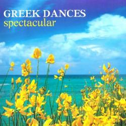GREEK DANCES SPECTACULAR (CD)