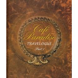 CAFE PARADISO-TRAVELOGUE PART 1 (4CD)